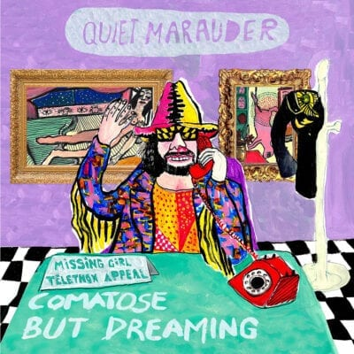 Quiet Marauder - Comatose but Dreaming