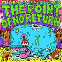 My Name is Ian - The Point Of No Return