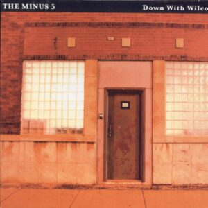 Minus5DownWithWilco